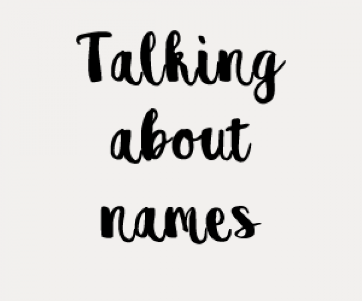 Talking about names