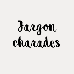 Jargon charades