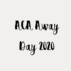 ACA Away Day 2020
